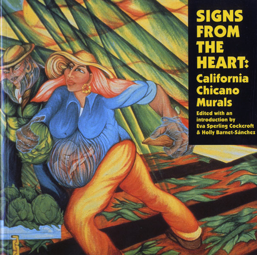 Signs from the heart california chicano murals sparcinla for Chicano mural art