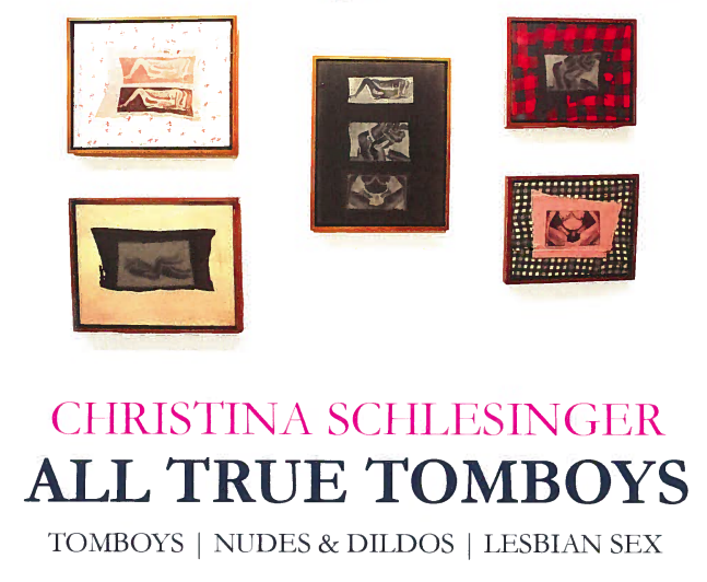 All True Tomboys, Christina Schlesinger Exhibition
